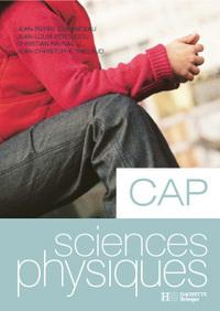 SCIENCES-PHYSIQUES CAP - LIVRE ELEVE