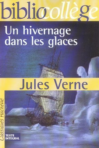 Bibliocollege - un hivernage dans les glaces, jules verne