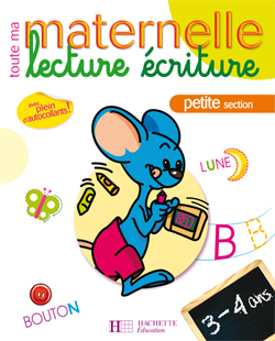 TOUTE MA MATERNELLE - CAHIER LECTURE-ECRITURE PS