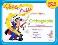PASSE-PASSE ORTHOGRAPHE CE2