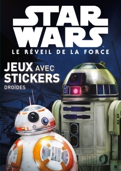 DROIDES, STAR WARS VII, MES COLOS STICKERS