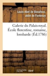GALERIE DU PALAIS-ROYAL GRAVEE. ECOLE FLORENTINE, ROMAINE, LOMBARDE - D'APRES LES TABLEAUX DES DIFFE