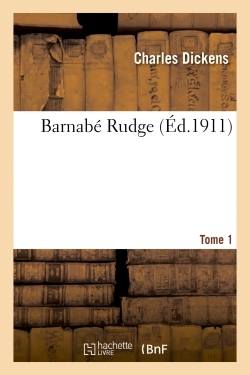 BARNABE RUDGE TOME 1