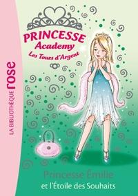 PRINCESSE ACADEMY 12 - PRINCESSE EMILIE ET L'ETOILE DES SOUHAITS