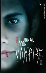 JOURNAL D'UN VAMPIRE - TOME 3 - LE RETOUR