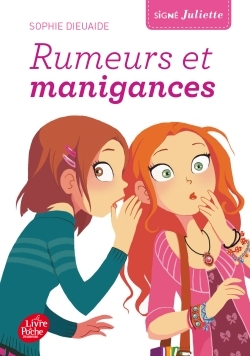 SIGNE JULIETTE - TOME 5 - RUMEURS ET MANIGANCES