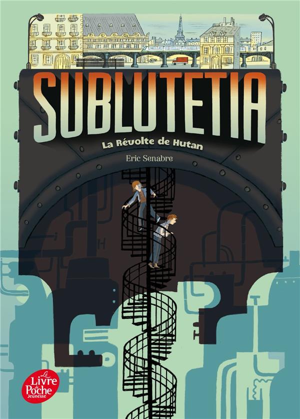 Sublutetia - tome 1 - la revolte de hutan