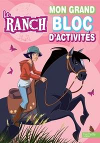 LE RANCH - MON GRAND BLOC