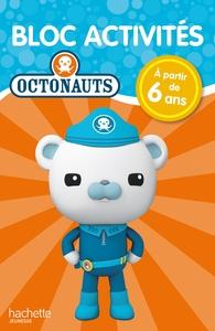 OCTONAUTS - BLOC ACTIVITES 6 ANS