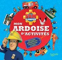 SAM LE POMPIER - MON ARDOISE D'ACTIVITES