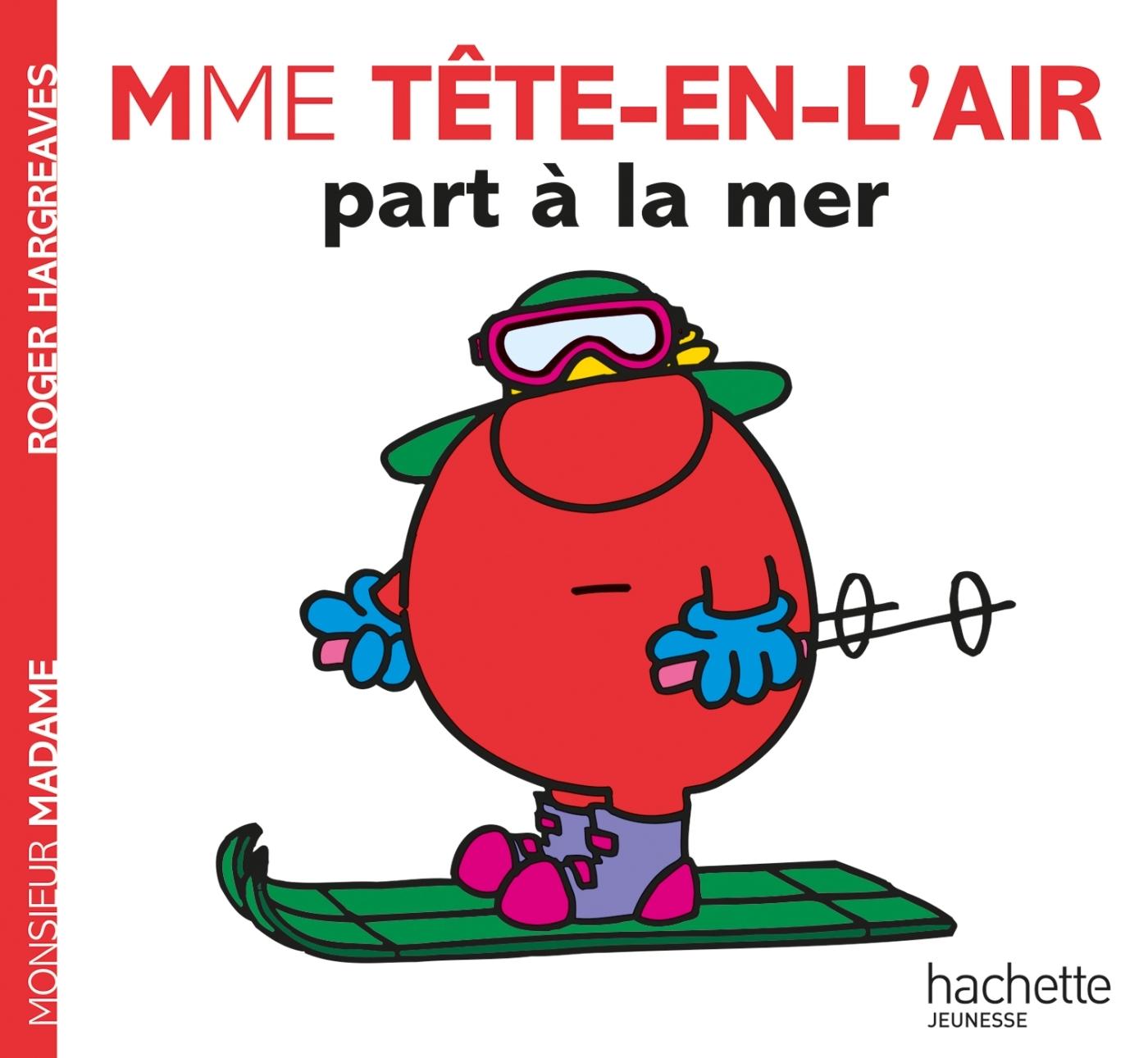 MADAME TETE-EN-L'AIR PART A LA MER