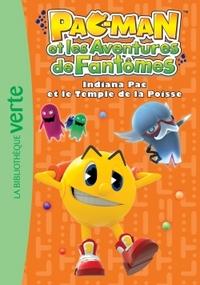 PAC-MAN 02 - INDIANA PAC ET LE TEMPLE DE LA POISSE
