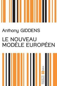 LE NOUVEAU MODELE EUROPEEN