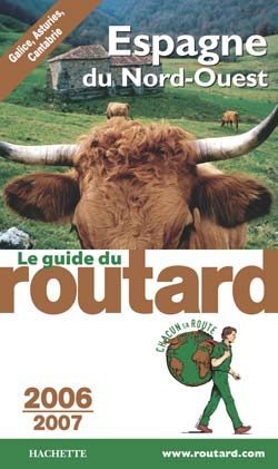 GUIDE DU ROUTARD ESPAGNE DU NORD 2006/2007