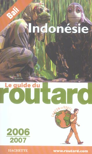 GUIDE DE ROUTARD INDONESIE 2006/2007
