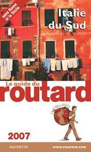 GUIDE DU ROUTARD ITALIE DU SUD 2007