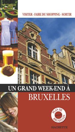 UN GRAND WEEK-END A BRUXELLES