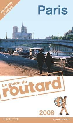 GUIDE DU ROUTARD PARIS 2008