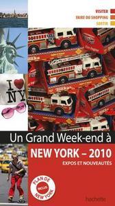 UN GRAND WEEK-END A NEW YORK 2010