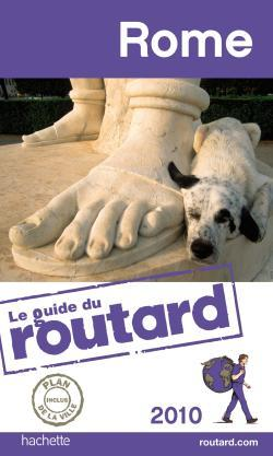GUIDE DU ROUTARD ROME 2010