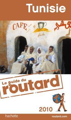 GUIDE DU ROUTARD TUNISIE 2010
