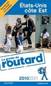 GUIDE DU ROUTARD ETATS-UNIS COTE EST 2010/2011