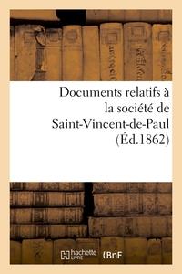 DOCUMENTS RELATIFS A LA SOCIETE DE SAINT-VINCENT-DE-PAUL