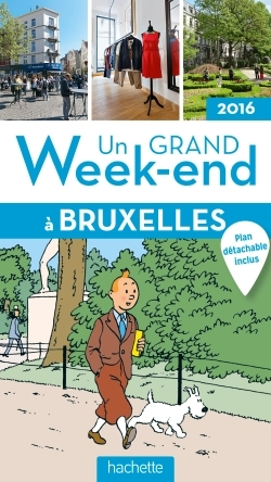 UN GRAND WEEK-END A BRUXELLES 2016
