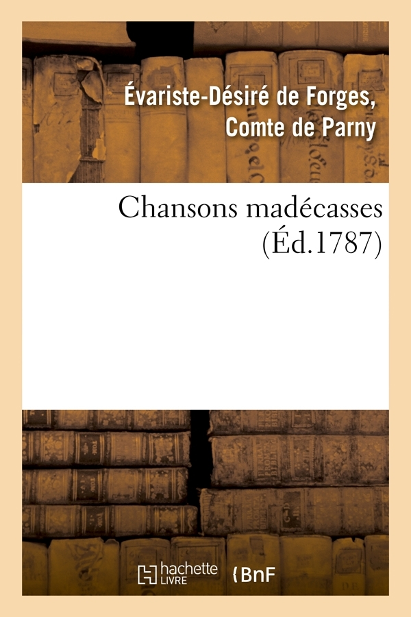 CHANSONS MADECASSES (ED.1787)