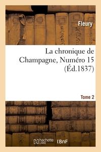 LA CHRONIQUE DE CHAMPAGNE. TOME 2,NUMERO 15 (ED.1837)