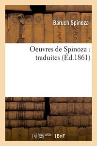 OEUVRES DE SPINOZA : TRADUITES (ED.1861)
