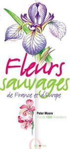 FLEURS SAUVAGES DE FRANCE ET D'EUROPE