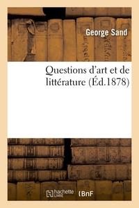 QUESTIONS D'ART ET DE LITTERATURE (ED.1878)