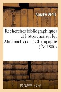 RECHERCHES BIBLIOGRAPHIQUES ET HISTORIQUES SUR LES ALMANACHS DE LA CHAMPAGNE (ED.1880)