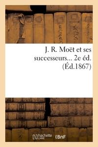 J. R. MOET ET SES SUCCESSEURS (ED.1867)