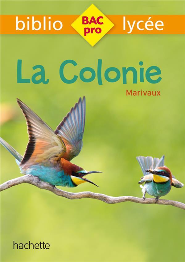Bibliolycee pro - la colonie, marivaux