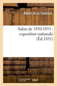SALON DE 1850-1851 : EXPOSITION NATIONALE