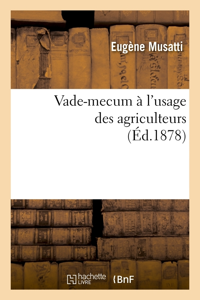 VADE-MECUM A L'USAGE DES AGRICULTEURS (ED.1878)