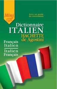 MINI TOP DICTIONNAIRE ITALIEN HACHETTE DE AGOSTINI