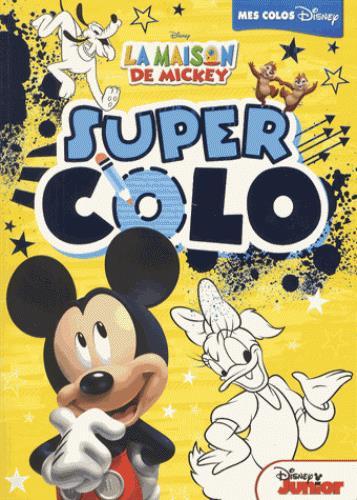 LA MAISON DE MICKEY, SUPER COLO