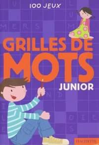 GRILLES DE MOTS JUNIOR