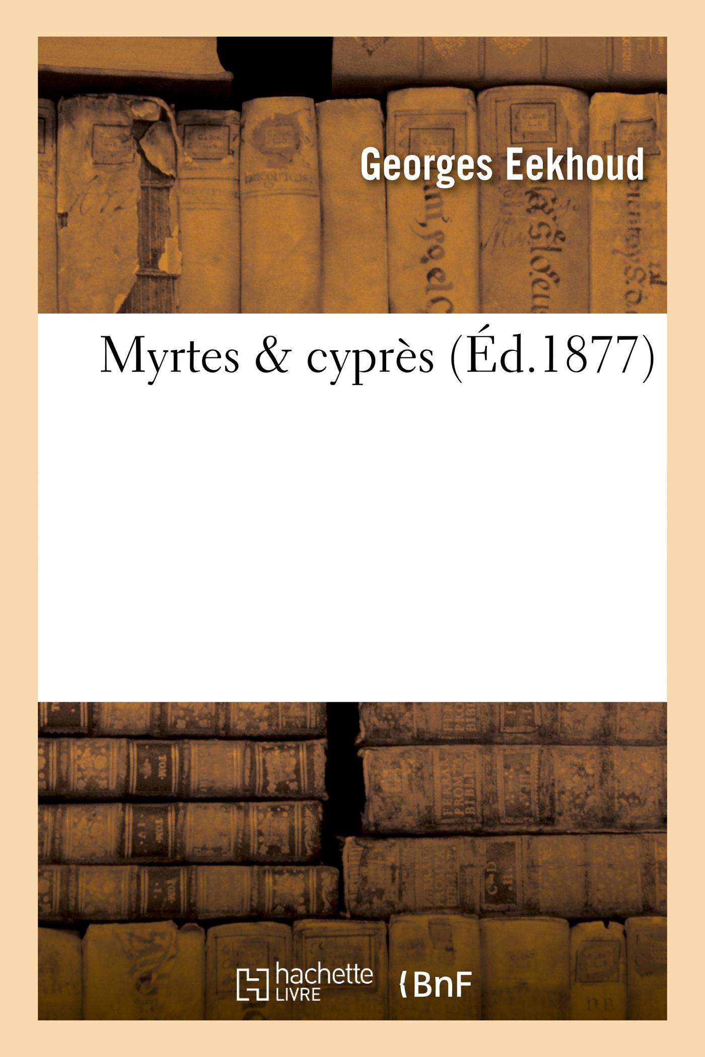 MYRTES & CYPRES