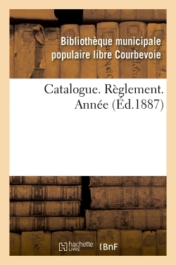 CATALOGUE. REGLEMENT. ANNEE