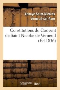 CONSTITUTIONS DU COUVENT DE SAINT-NICOLAS DE VERNEUIL