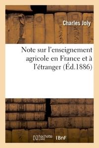 NOTE SUR L'ENSEIGNEMENT AGRICOLE EN FRANCE ET A L'ETRANGER