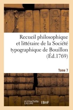 RECUEIL PHILOSOPHIQUE ET LITTERAIRE DE LA SOCIETE TYPOGRAPHIQUE DE BOUILLON