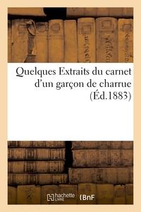 QUELQUES EXTRAITS DU CARNET D'UN GARCON DE CHARRUE