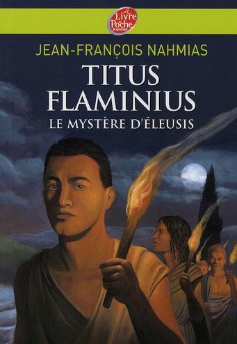 Titus flaminius - tome 3 - le mystere d'eleusis
