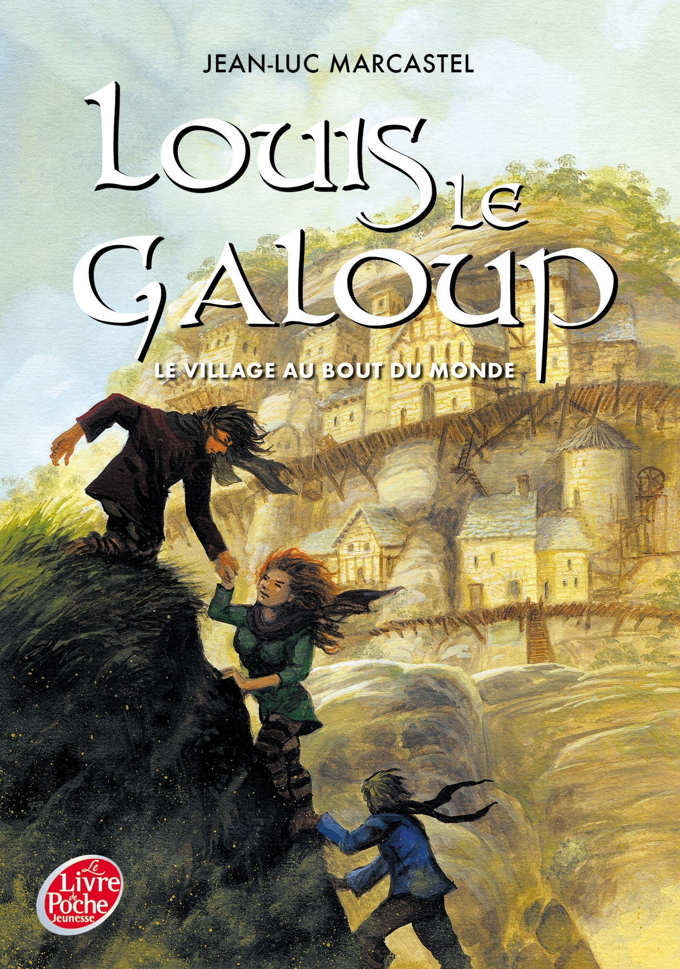 LOUIS LE GALOUP - TOME 4 - LA CITE DE PIERRE