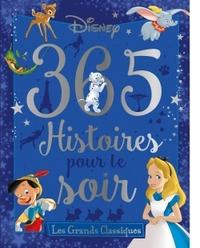 GRANDS CLASSIQUES, 365 HISTOIRES POUR LE SOIR